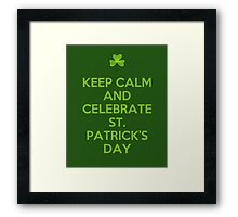 Keep calm and celebrate Framed Print