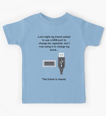 The future is stupid - dark text Kids Tee