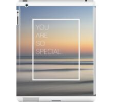 you are so special. iPad Case/Skin