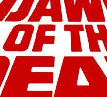 Dawn of the Dead (text) Sticker