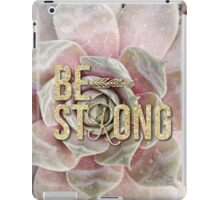 gold glitter typography pink succulents motivational Be Strong iPad Case/Skin