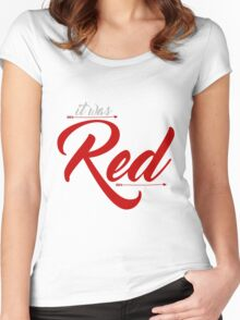 It was Red Women's Fitted Scoop T-Shirt