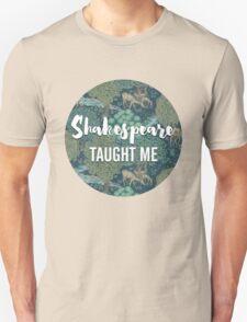 LIT NERD :: SHAKESPEARE TAUGHT ME Unisex T-Shirt