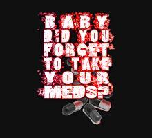 Placebo Meds pills Unisex T-Shirt