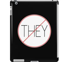 THEY don't want us to win iPad Case/Skin