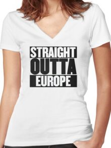 Straight Outta Europe - BREXIT Women's Fitted V-Neck T-Shirt