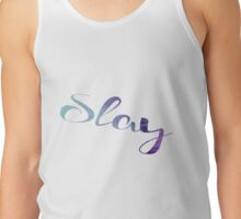 Slay Watercolor Typography Tank Top