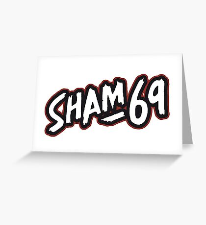 Sham 69 Greeting Card
