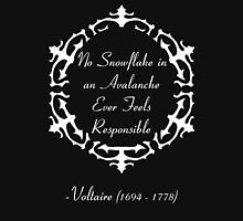 No Snowflake in an Avalanche Ever Feels Responsible -- Voltaire Womens Fitted T-Shirt