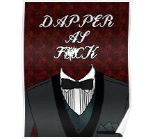 Dapper As Fuck [Tuxedo] Poster