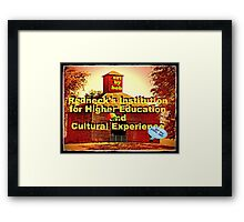 """Artbybob Redneck's Institution for Higher Education and Cultural Experience""... prints and products Framed Print"