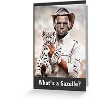 What's a Gazelle? Greeting Card