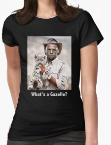 What's a Gazelle? Womens Fitted T-Shirt