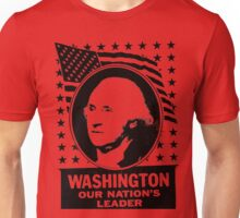 WASHINGTON OUR NATION'S LEADER Unisex T-Shirt