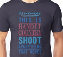 Bandit Country Unisex T-Shirt