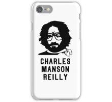 Charles Manson Reilly W/ Text iPhone Case/Skin