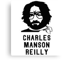 Charles Manson Reilly W/ Text Canvas Print