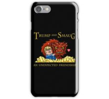 Trump and Smaug: An Unexpected Friendship iPhone Case/Skin