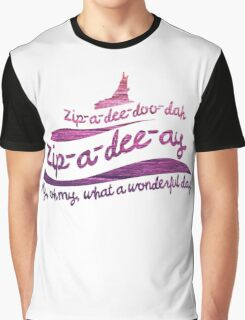 Zip-a-dee-doo-dah Graphic T-Shirt