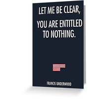 Let me be clear Greeting Card