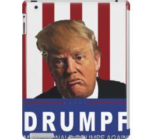 Make Donald Drumpf Again iPad Case/Skin