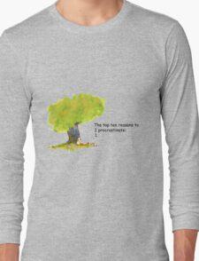 Calvin is a procrastinator Long Sleeve T-Shirt