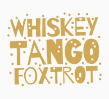 Whiskey Tango FOXTROT (WTF) hipster edition Baby Tee
