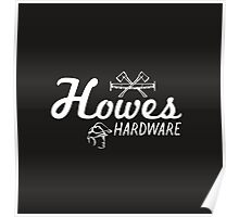Howe's Hardware Poster