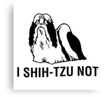Shih-tzu-not Canvas Print