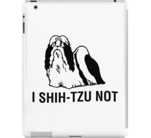 Shih-tzu-not iPad Case/Skin