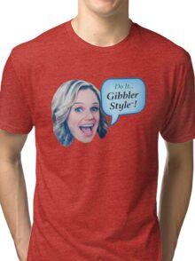 Fuller House - Do it Gibbler Style Tri-blend T-Shirt