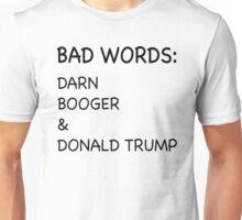 Fuller House Bad Words Unisex T-Shirt