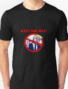 Kein Drumpf! T-Shirt