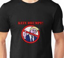 Kein Drumpf! Unisex T-Shirt