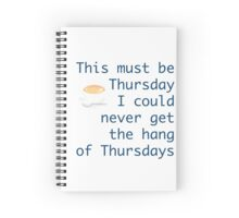 Thursdays Spiral Notebook