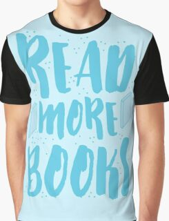 READ MORE BOOKS Graphic T-Shirt