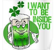 Green Beer Innuendo St Patrick's Day Poster