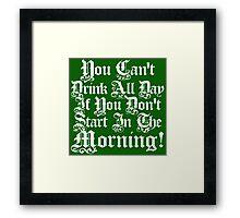 Morning Drunk Saint Patrick's Day Framed Print