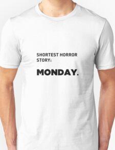Shortest Horror Story: MONDAY Unisex T-Shirt