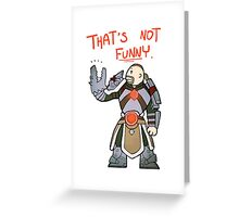 Smite - That's not funny (Chibi) Greeting Card