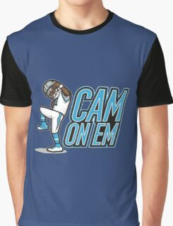 cam on em Graphic T-Shirt