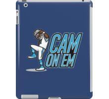 cam on em iPad Case/Skin