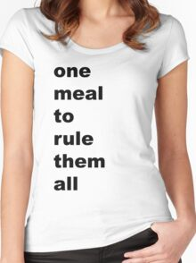 one meal to rule them all Women's Fitted Scoop T-Shirt
