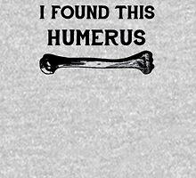 humerus Unisex T-Shirt