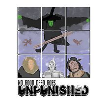No Good Deed Goes Unpunished -Wicked Photographic Print