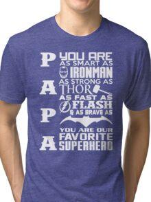 Papa - superhero Tri-blend T-Shirt