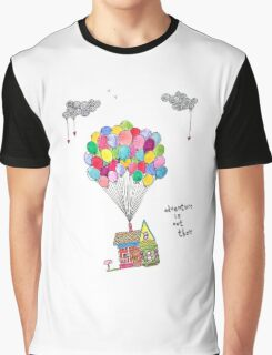 Up, Adventure is out there, travel Graphic T-Shirt