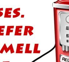 Smell of Gasoline Sticker