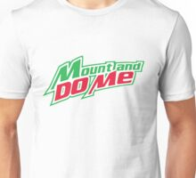 Mount and do me Unisex T-Shirt