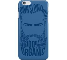 The Moustache and Beard are 100% Organic - Blue iPhone Case/Skin